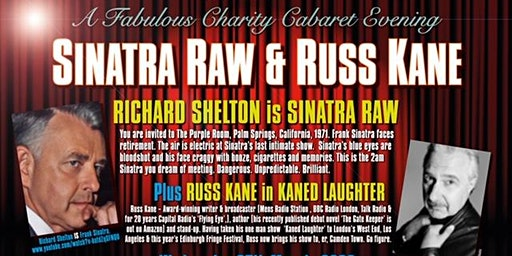 A Fabulous Charity Cabaret Evening with Sinatra Raw & Russ Kane