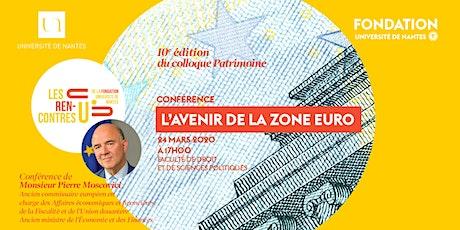 """""""L'avenir de la zone euro"""" : une conférence de Pierre Moscovici billets"""