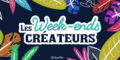 Les Week-Ends Créateurs billets