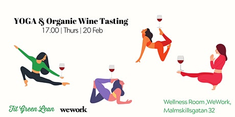 YOGA & ORGANIC WINE TASTING | Fit Green Lean @WeWork tickets