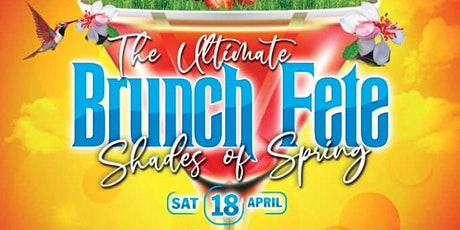 "Brunch Fete ""Shades of Spring"" tickets"