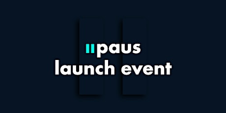 paus Launch Event tickets