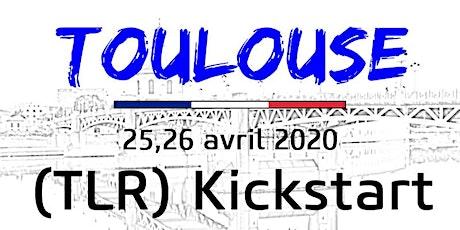 TOULOUSE - TLR KICKSTART  25-26 avril  2020 billets