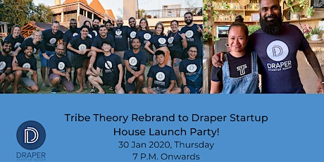 Tribe Theory Rebrand to Draper Startup House Launch Party! tickets