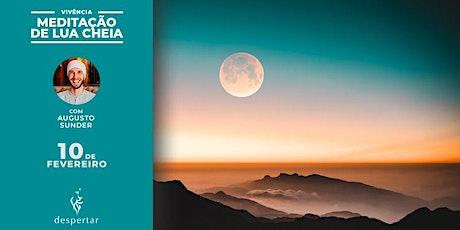 Meditação da Lua Cheia - O Despertar da nova década ingressos