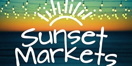 Sunset Markets - hand-made artists, food, coffee & family fun tickets