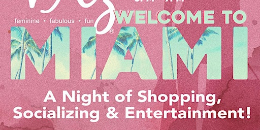 VAZ WELCOME TO MIAMI ! A Night of SHOPPING, SOCIALIZING & ENTERTAINMENT !