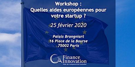 Workshop : Quelles aides européennes pour votre startup ? billets
