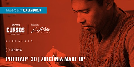 Curso Prettau® 3D | Zircônia Make Up ingressos