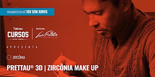 Curso Prettau® 3D | Zircônia Make Up