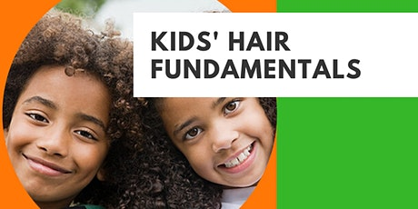Kids' Hair Fundamentals Webinar tickets