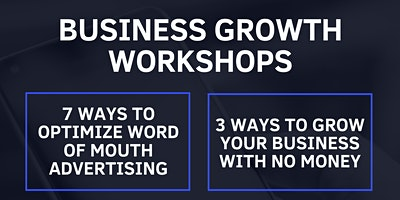 3 Ways to Grow You Business With No $$$