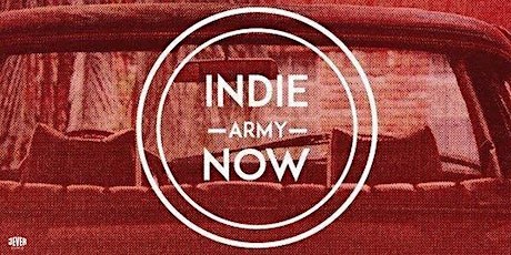 INDIE ARMY NOW Tickets