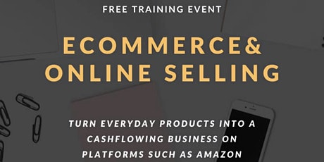E-Commerce Cashflow  Discovery Course - How to Start & Grow Amazon Business tickets