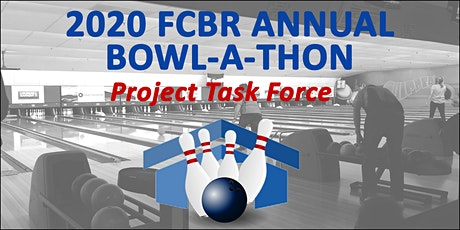2020 Bowl-A-Thon Project Task Force tickets