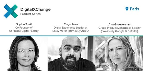 DigitalXChange Product Series Paris - AirFrance, Spotify and Leroy Merlin tickets