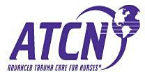 ATCN: Advanced Trauma Care for Nurses Provider Course.