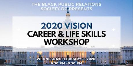 2020 Vision: Career & Life Skills Workshop tickets