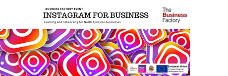 Instagram For Business | Tuesday 25th February at 9.30am tickets