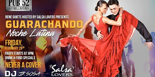 Guarachando Noche Latina with Salsa Lovers! Dance all night with us :)