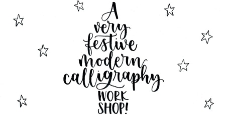 A Very Festive Modern Calligraphy Creative Craft Class tickets