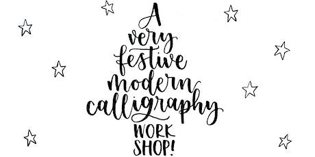 A Very Festive Modern Calligraphy Creative Craft Class tickets