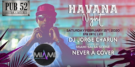 "Havana Night with DJ Jorge Charun ""Miami Salsa Scene"" tickets"