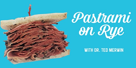 Pastrami on Rye | Lecture and Deli Dinner tickets