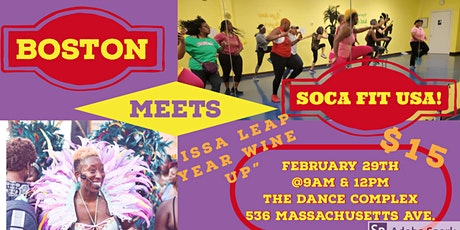 """Boston meets SOCA FIT USA -""""Issa Leap year Wine UP"""" tickets"""