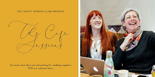 The Cafe Sessions by The County Wedding Clubs