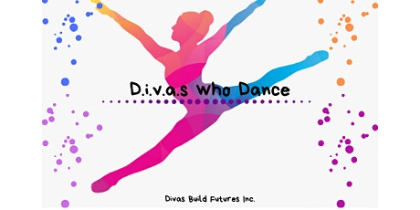 D.I.V.As Who Dance -Dance Classes & Step Team tickets