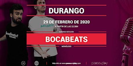 Monólogo Bocabeats en Pause&Play Durango entradas