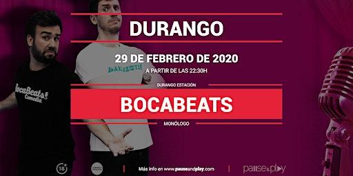 Monólogo Bocabeats en Pause&Play Durango