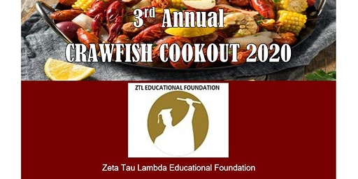 3RD ANNUAL ZTL EDUCATIONAL FOUNDATION  CRAWFISH COOKOUT