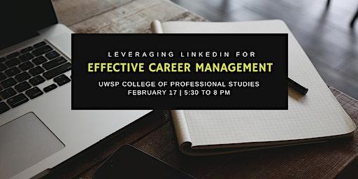 Leveraging LinkedIn for Effective Career Management