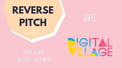Reverse Pitch | Digital Village billets