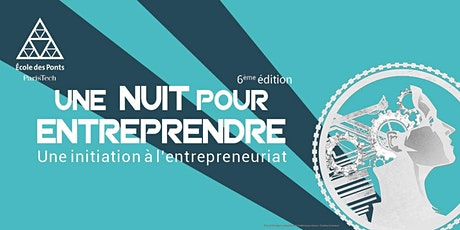 Une Nuit Pour Entreprendre 2019-2020 billets