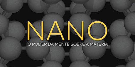 Semin. Nano: O Poder da mente sobre a matéria | 03 Aulas | RJ ingressos