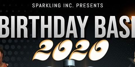 SparklingIncBirthday Bash2020 $20 Advanced/ More @