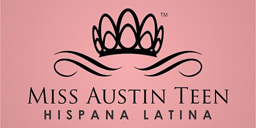 Miss Austin Teen Hispana Latina