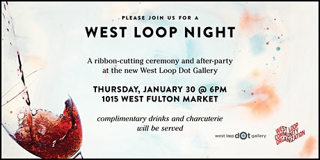 West Loop Night at West Loop Dot Gallery tickets