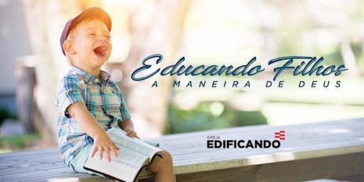 CURSO EDUCANDO FILHOS A MANEIRA DE DEUS (1º SEMESTRE) 2020