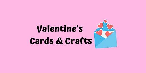 Valentine's Cards & Crafts