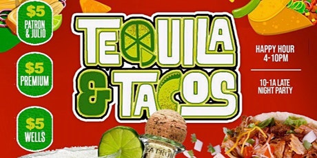 TEQUILA N TACOS tickets