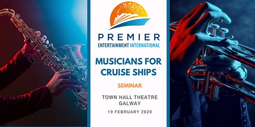 Seminar: Musicians for Cruise Ships - Galway