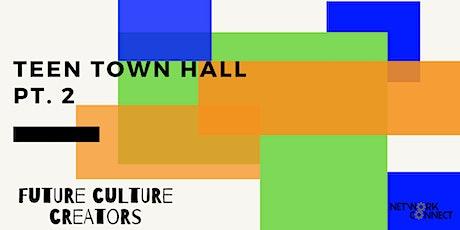 Teen Town Hall Part II tickets