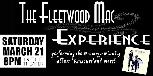 The Fleetwood Mac Experience: 'Rumours' and more!