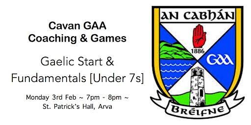 Cavan GAA Coaching & Games Workshop: Gaelic Start & Fundamentals (Arva)