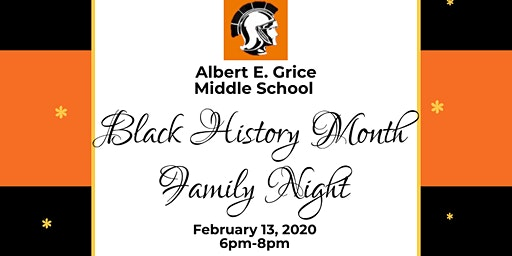 Albert E. Grice Middle School Black History Month Family Night