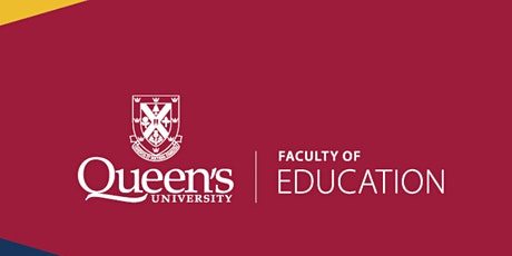 Webinar for Queen's Prospective Teacher Candidates tickets
